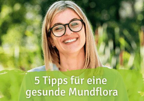Mundflora gesund Tipps Blog