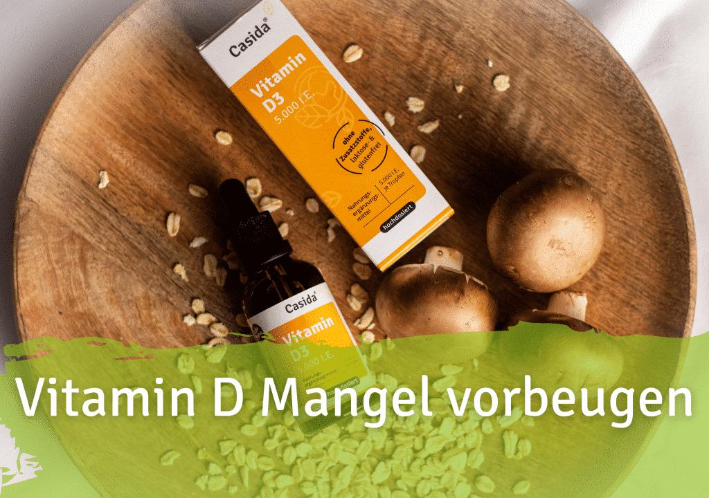 Vitamin D Mangel vorbeugen