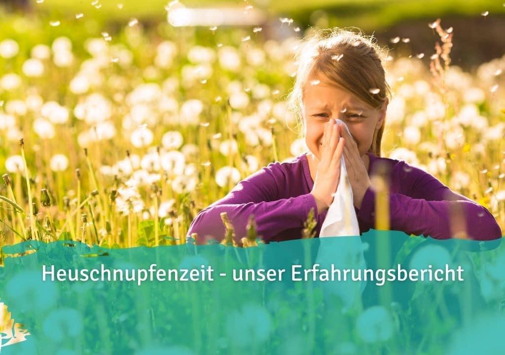 Heuschnupfenzeit - unser Erfahrungsbericht Casida Probiotika