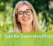 Die 5 beste Tipps für eine gesunde Mundflora Blog