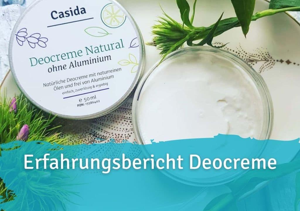 Erfahrungsbericht Casida Deocreme Casida Deocreme ohne Aluminium Natural 15586402 PZN Apotheke Achselschweiß Körpergeruch Deo Natron