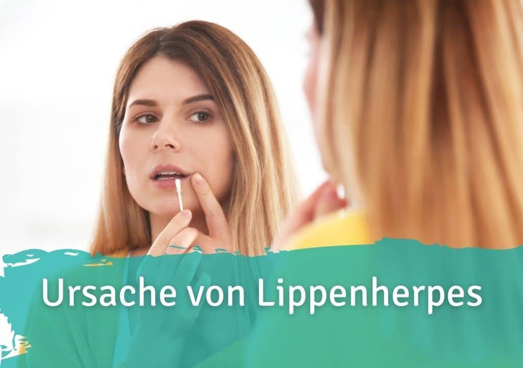 Ursache von Lippenherpes