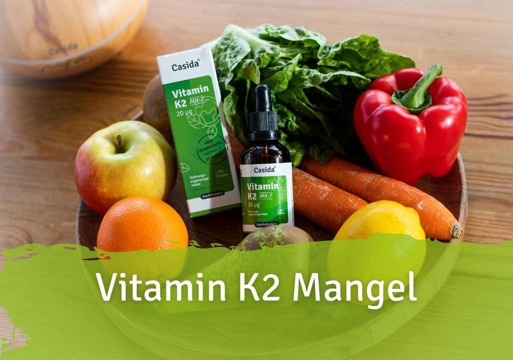 Vitamin K2 Mangel