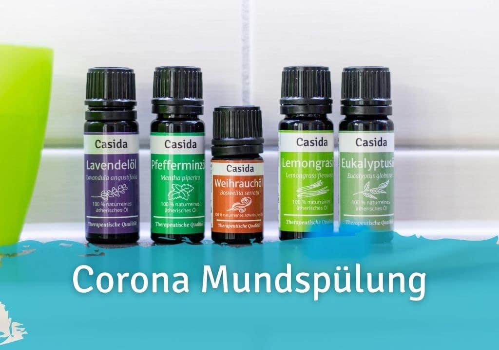 Corona Mundspülung aus Ätherischen Ölen