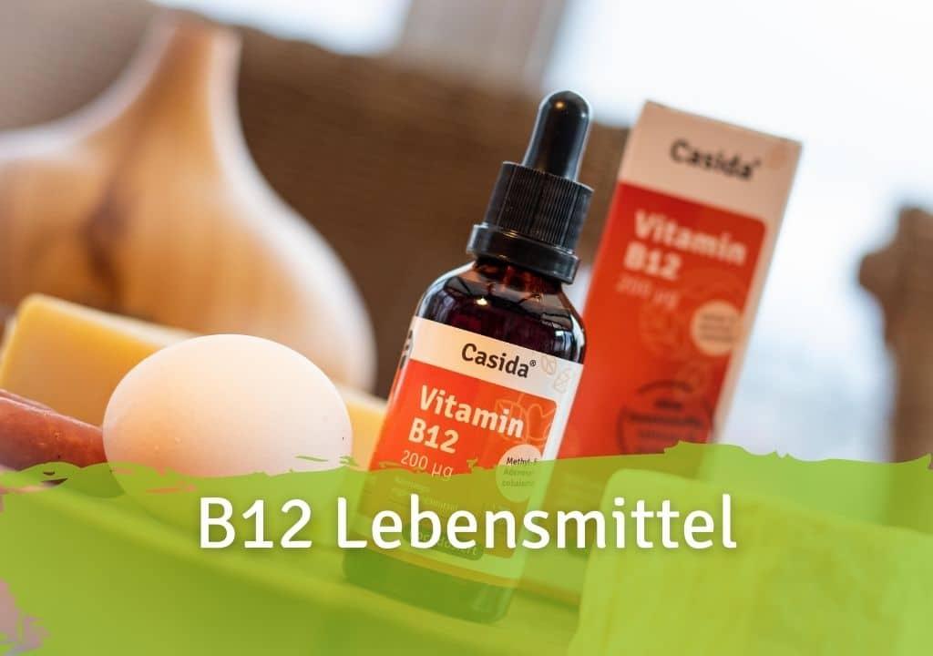 Vitamin B12 Lebensmittel Casida Vitamin B12 Tropfen – 50 ml 16672003 PZN Apotheke hochdosiert Immunsystem vegan