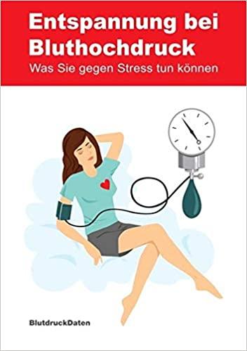 Taschenbuch: Entspannung bei Bluthochdruck: Was Sie gegen Stress tun können