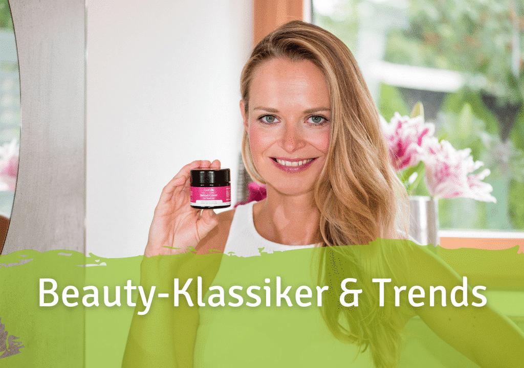 Beauty Klassiker und Trends