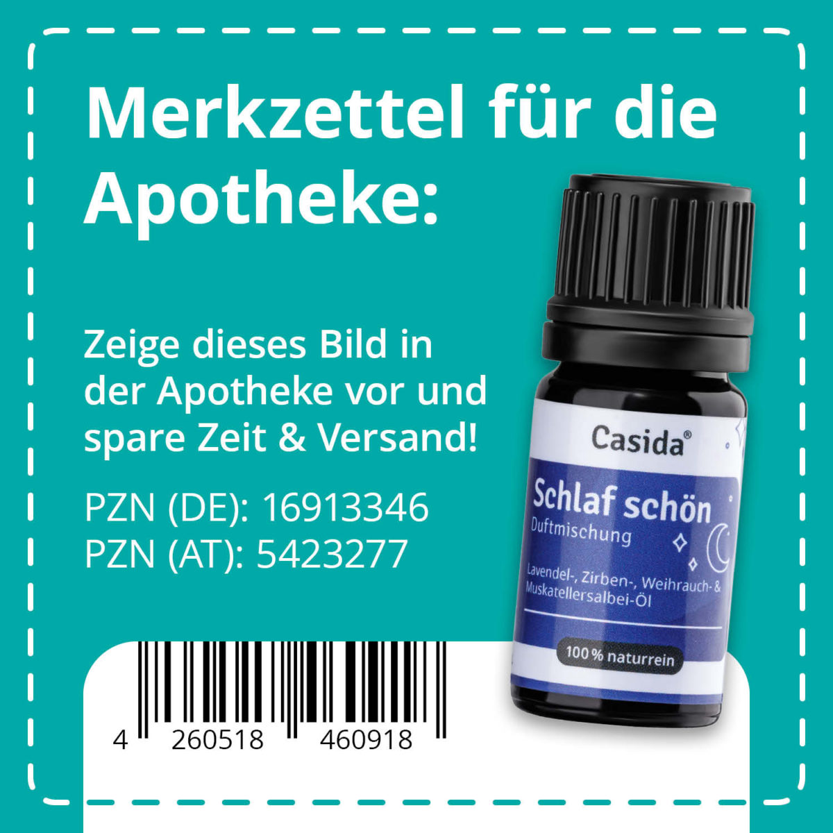 "Casida Duftmischung ""Schlaf schön"" – 5 ml 7 ml PZN DE 16913346 PZN AT 5423277 UVP 9,90 € EAN 4260518460918"