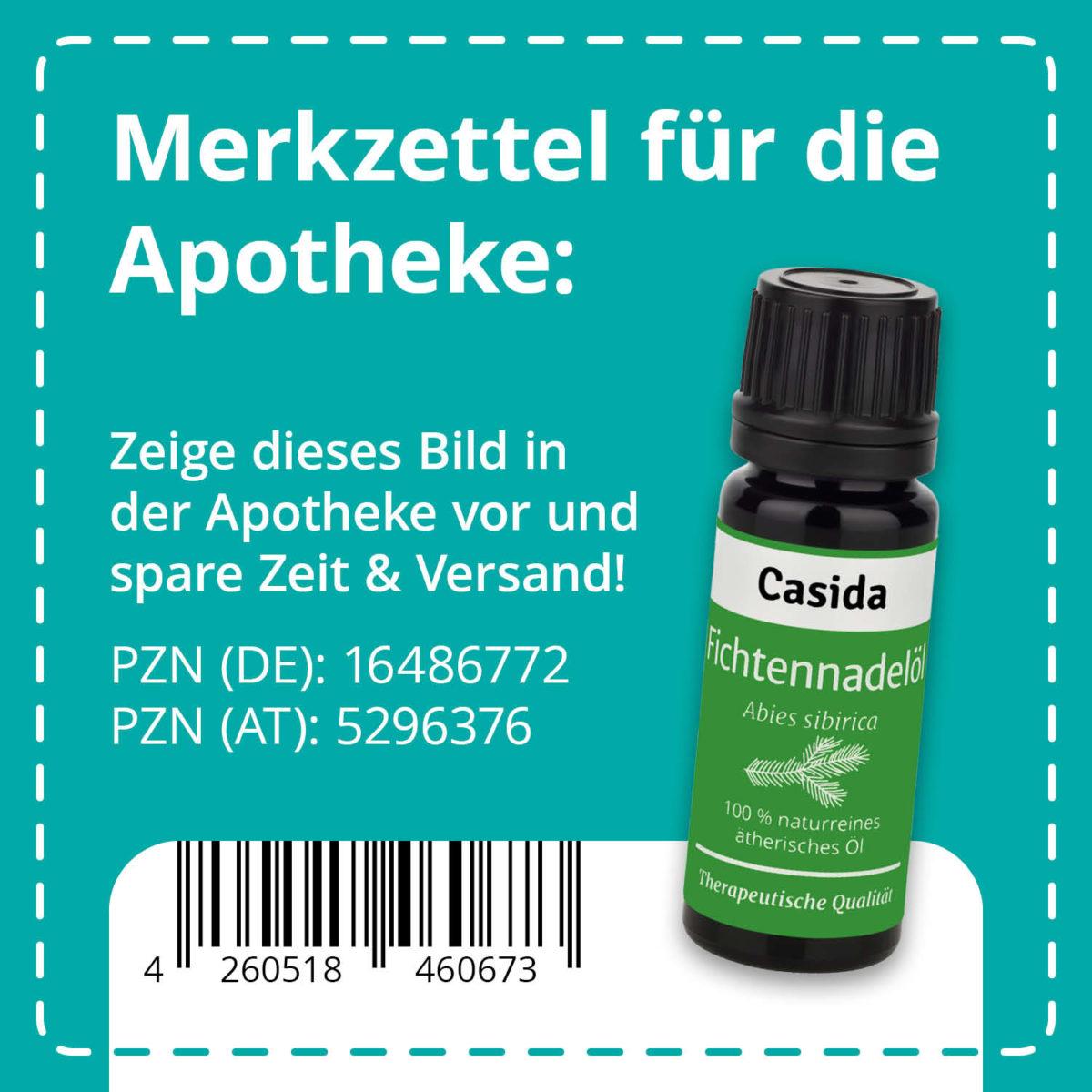 Casida Fichtennadelöl naturrein 10 ml PZN DE 16486772 PZN AT 5296376 UVP 9,90 € EAN 4260518460673