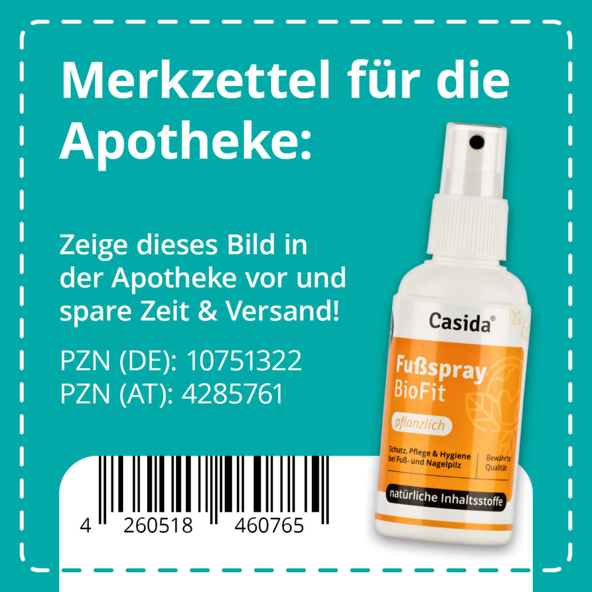 Casida Fußspray BioFit Pflanzlich 100 ml PZN DE 10751322 PZN AT 4285761 UVP 14,95 € EAN 4260518460765