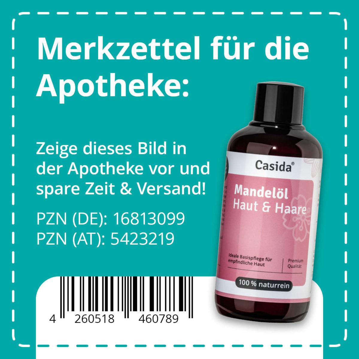 Casida Mandelöl Haut & Haare naturrein 200 ml PZN DE 16813099 PZN AT 5423219 UVP 9,95 € EAN 4260518460789