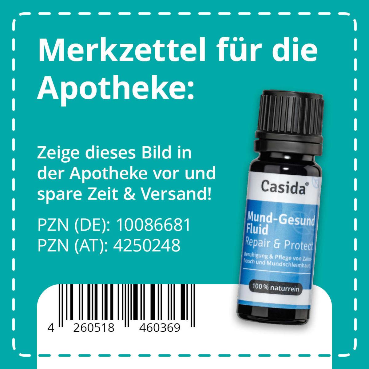 Casida Mouth and Gum Care Fluid Repair & Protect 10 ml PZN DE 10086681 PZN AT 4250248 UVP 13,95 € EAN 4260518460369