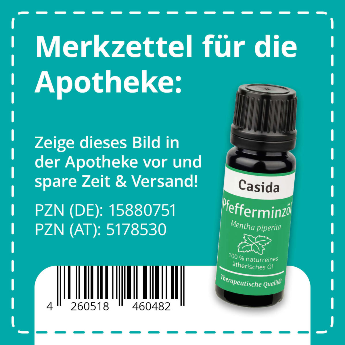 Casida Pfefferminzöl naturrein 10 ml PZN DE 15880751 PZN AT 5178530 UVP 9,90 € EAN 4260518460482