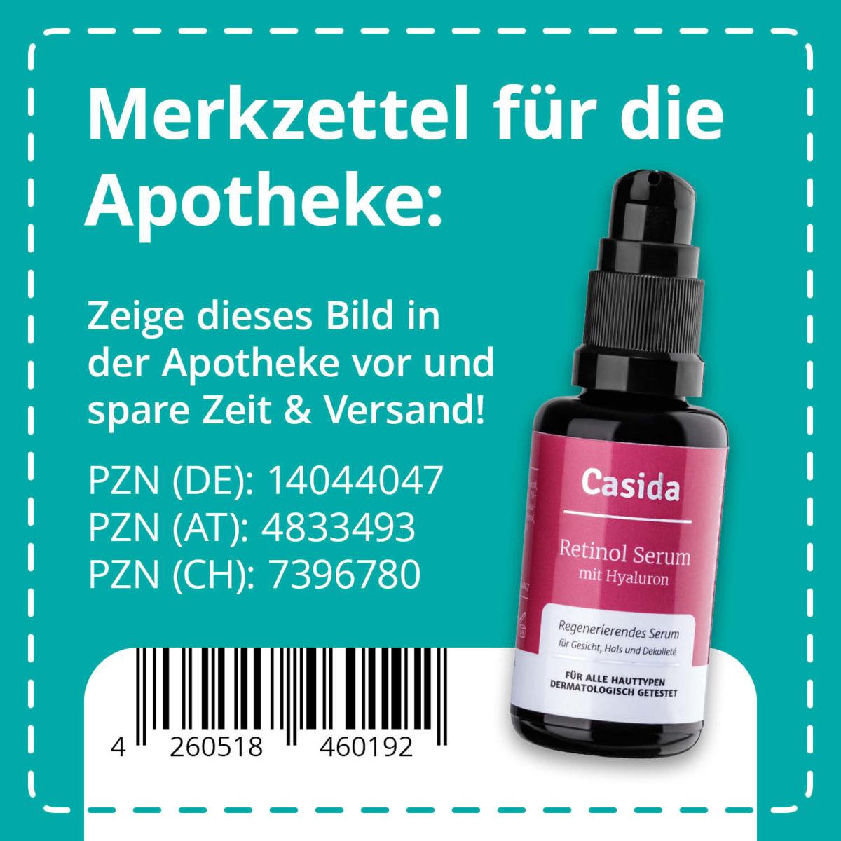 Casida Retinol Serum 30 ml PZN DE 14044047 PZN AT 4833493 PZN CH 7396780 UVP 24,95 € EAN 4260518460192