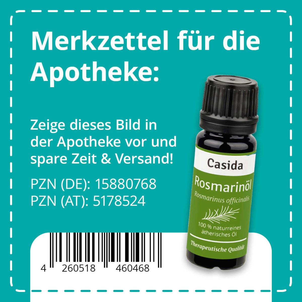 Casida Rosmarinöl naturrein 10 ml PZN DE 15880768 PZN AT 5178524 UVP 9,95 € EAN 4260518460468