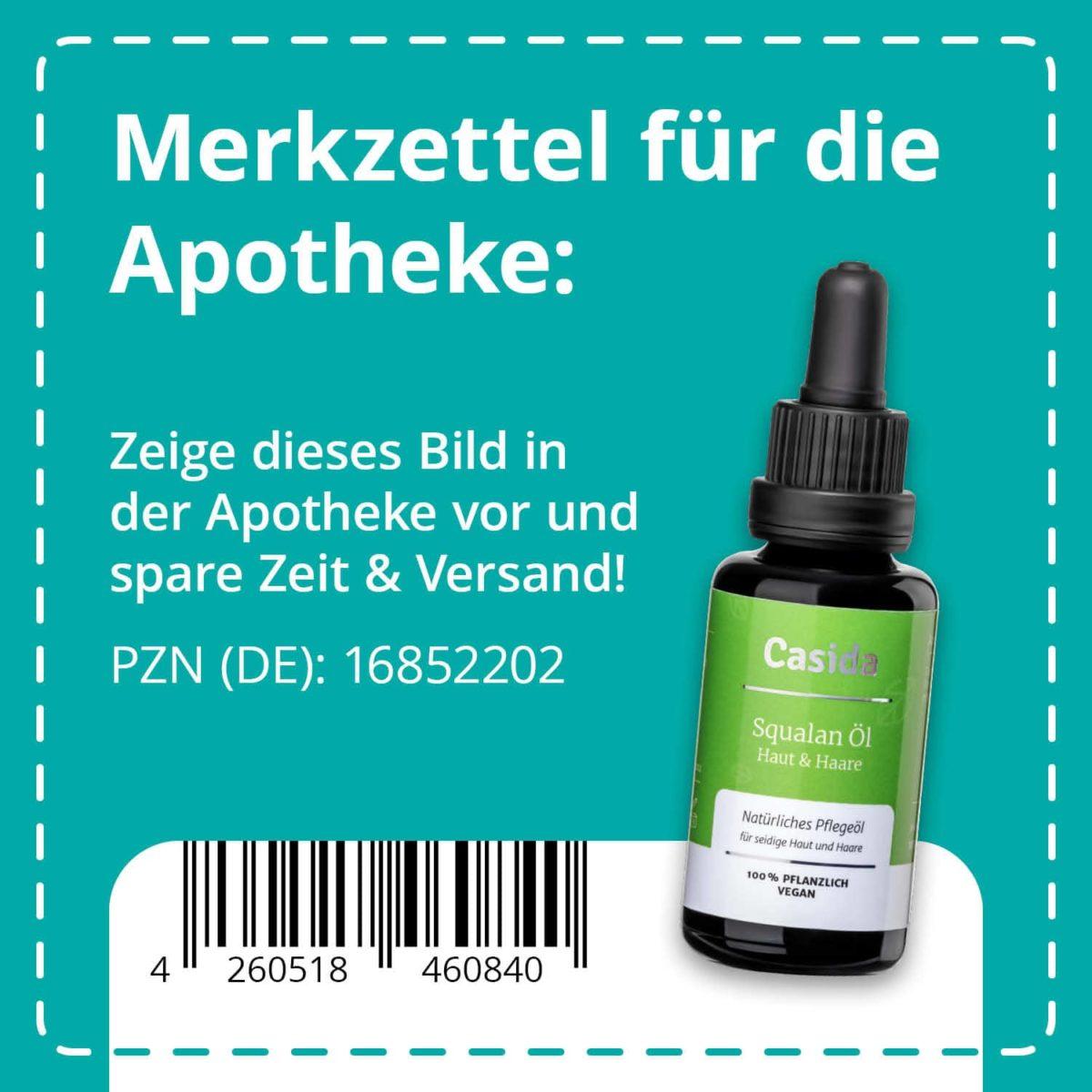 Casida Squalan Öl Haut & Haare pflanzlich 30 ml PZN DE 16852202 UVP 18,95 € EAN 4260518460840