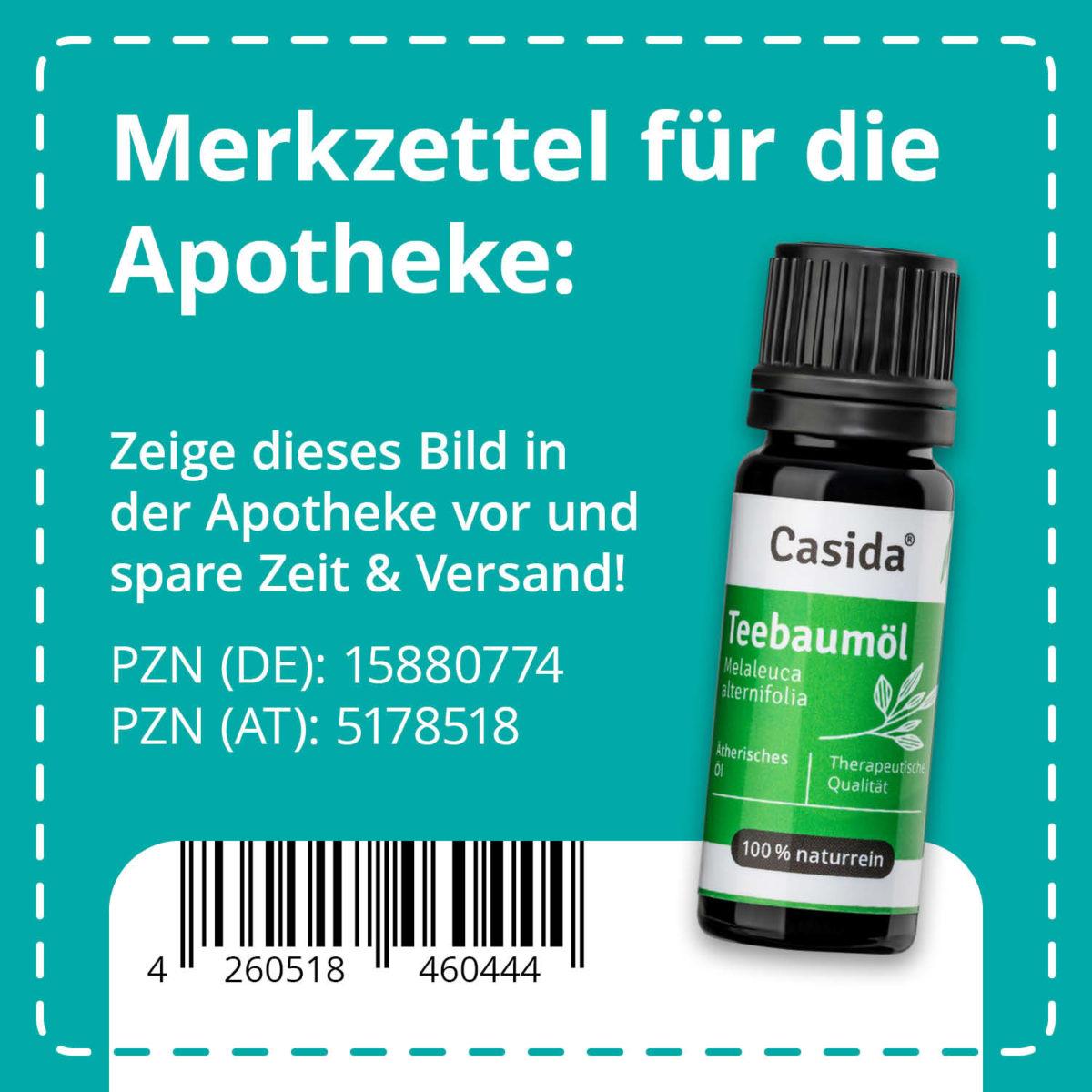 Casida Teebaumöl naturrein 10 ml PZN DE 15880774 PZN AT 5178518 UVP 9,90 € EAN 4260518460444