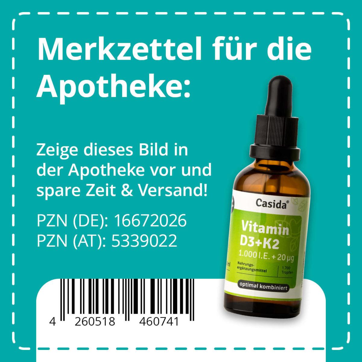 Casida Vitamin D3 1000 I.E. + K2 20 µg 50 ml PZN DE 16672026 PZN AT 5339022 UVP 24,95 € EAN 4260518460741