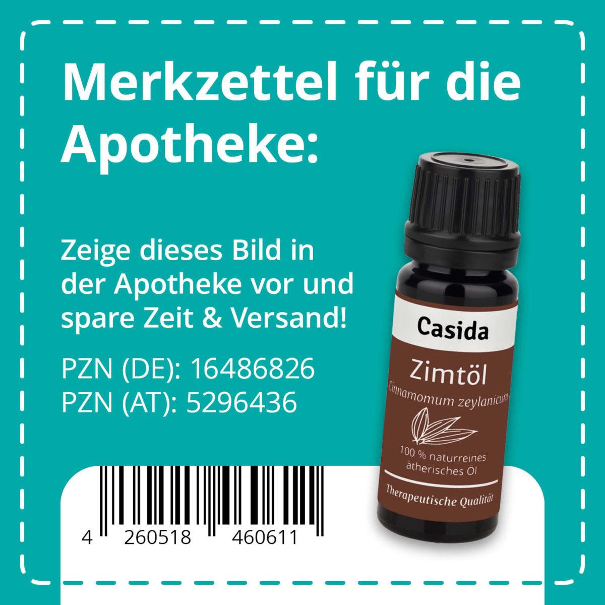 Casida Zimtöl naturrein 10 ml PZN DE 16486826 PZN AT 5296436 UVP 9,90 € EAN 4260518460611